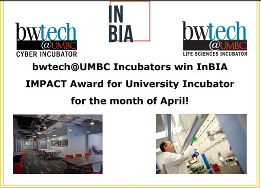 NEWS: bwtech@UMBC Incubators Wins InBIA Award for April 2018