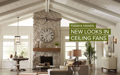Today's Trends: New Looks in Ceiling Fans