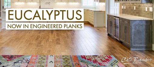 New Engineered Eucalyptus Flooring