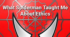 What Spiderman Taught Me About Ethics in Association Management