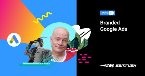 Weekly Wisdom With Jason Barnard: Google Ads for Brand Searches