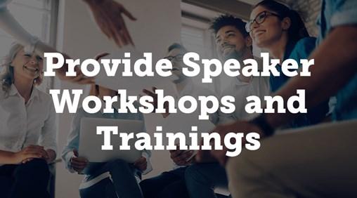 Speaker Workshops