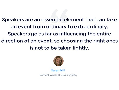Quote on importance of speakers to event branding.