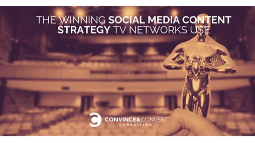 The Winning Social Media Content Strategy TV Networks Use