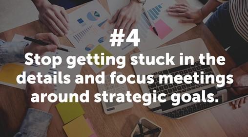 Focus Meetings Around Strategic Goals