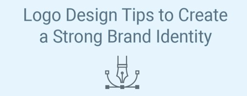 Logo Design Tips to Create a Strong Brand Identity