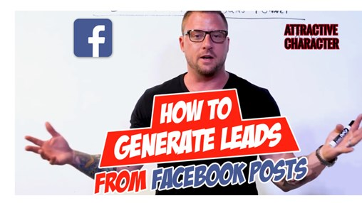 How to Generate Leads From Your Facebook Posts [Video]