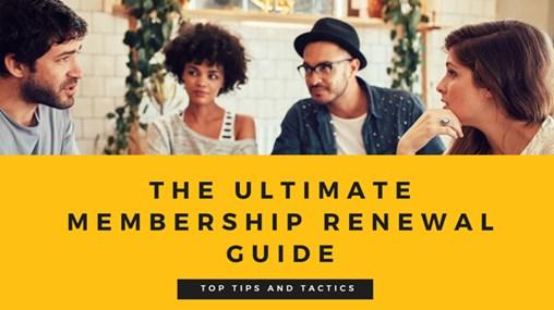 The Ultimate Membership Renewal Guide
