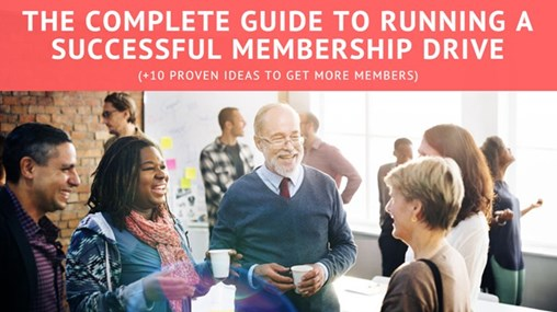 The Complete Guide to Running a Successful Membership Drive (+10 Proven Ideas to Get More Members)