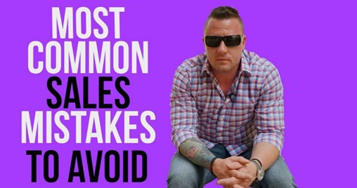 Most Common Sales Mistakes to Avoid [Video]